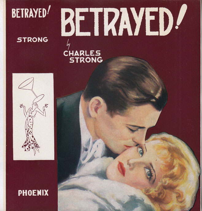 Betrayed! Charles S. STRONG