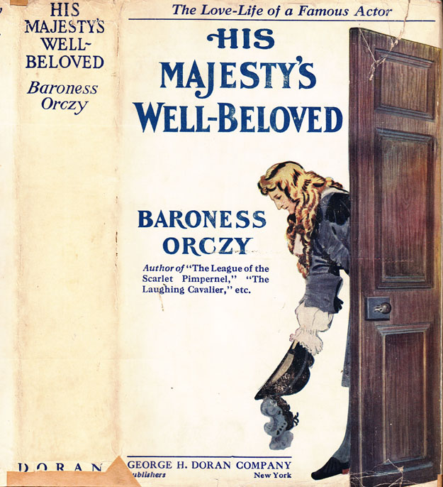 His Majesty's Well-Beloved. Baroness ORCZY.