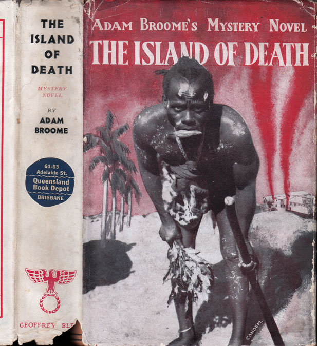 The Island of Death, An African Mystery Novel. Adam BROOME, Godfrey Warden James