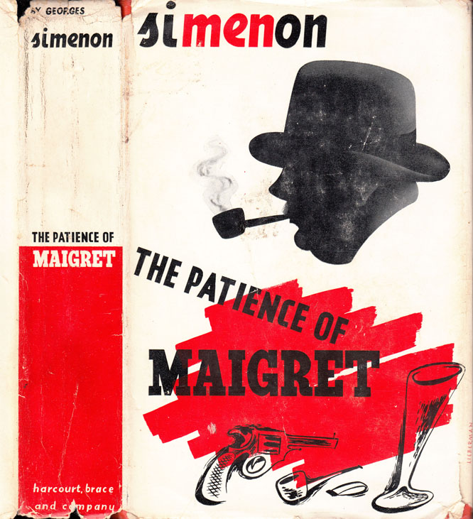 The Patience of Maigret. Georges SIMENON.