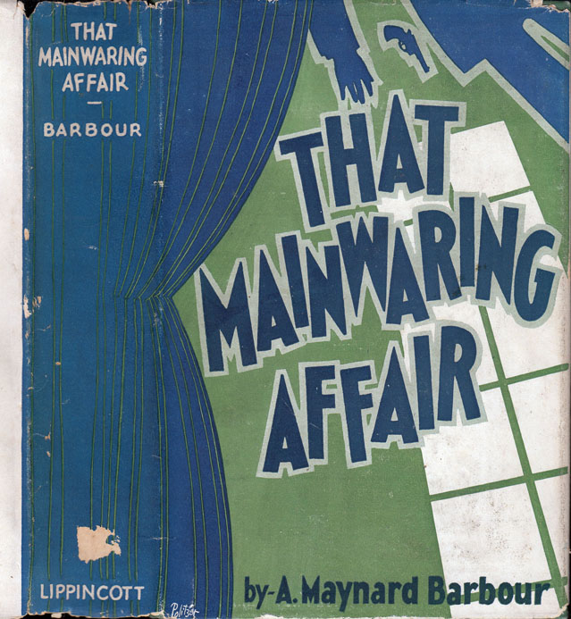 That Mainwaring Affair. A. Maynard BARBOUR