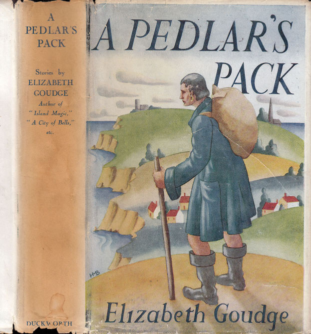 A Pedlar's Pack and Other Stories. Elizabeth GOUDGE
