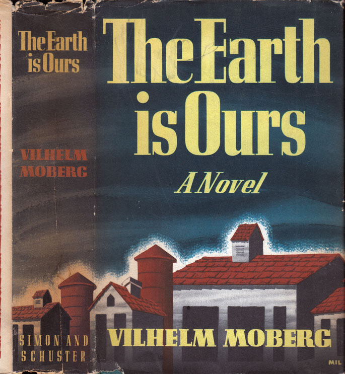 The Earth is Ours. Vilhelm MOBERG