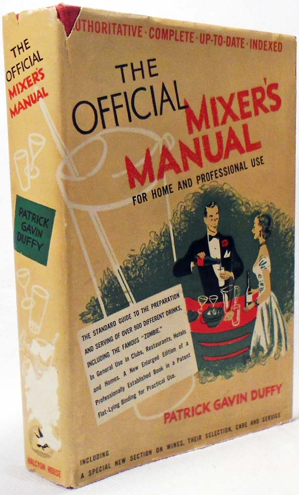 The Official Mixer's Manual, The Standard Guide for Professional and Amateur Bartenders Throughout the World [COCKTAILS]. Patrick Gavin DUFFY.