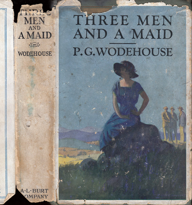 Three Men and a Maid. P. G. WODEHOUSE
