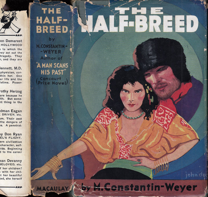 The Half-Breed. Maurice CONSTANTIN-WEYER