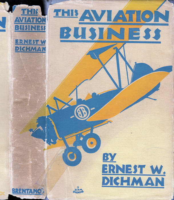 This Aviation Business. Ernest W. DICHMAN