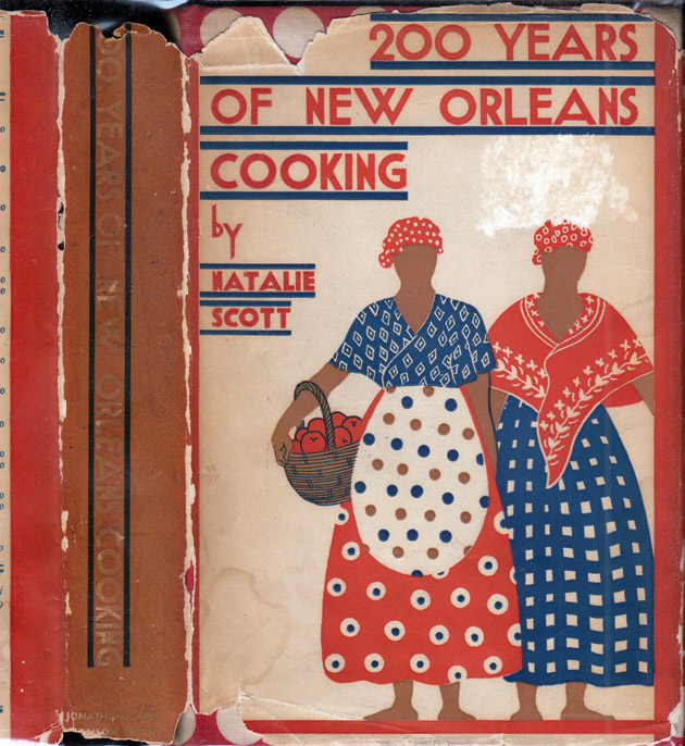 200 Years of New Orleans Cooking. Natalie V. SCOTT