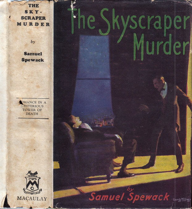 The Skyscraper Murder. Samuel SPEWACK