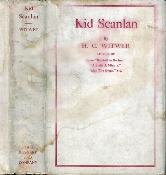 Kid Scanlan [BOXING & HOLLYWOOD FICTION]. H. C. WITWER