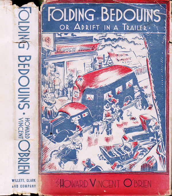 Folding Bedouins or Adrift in a Trailer. Howard Vincent O'BRIEN.