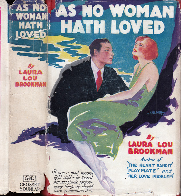 As No Woman Hath Loved. Laura Lou BROOKMAN