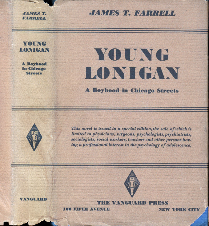 Young Lonigan, A Boyhood in Chicago Streets. James T. FARRELL
