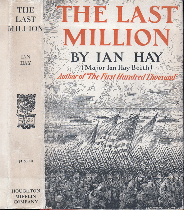 The Last Million. Major Ian HAY.