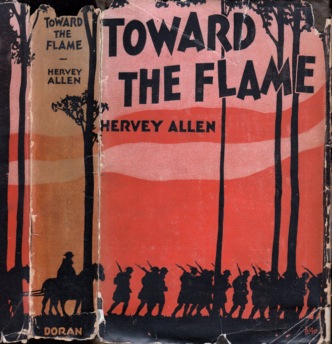 Toward the Flame [SIGNED]. Hervey ALLEN