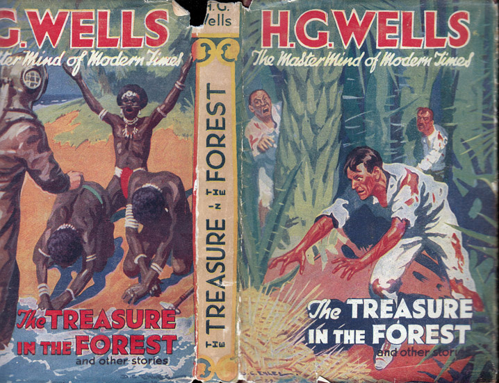 The Treasure in the Forest and Other Stories. H. G. WELLS