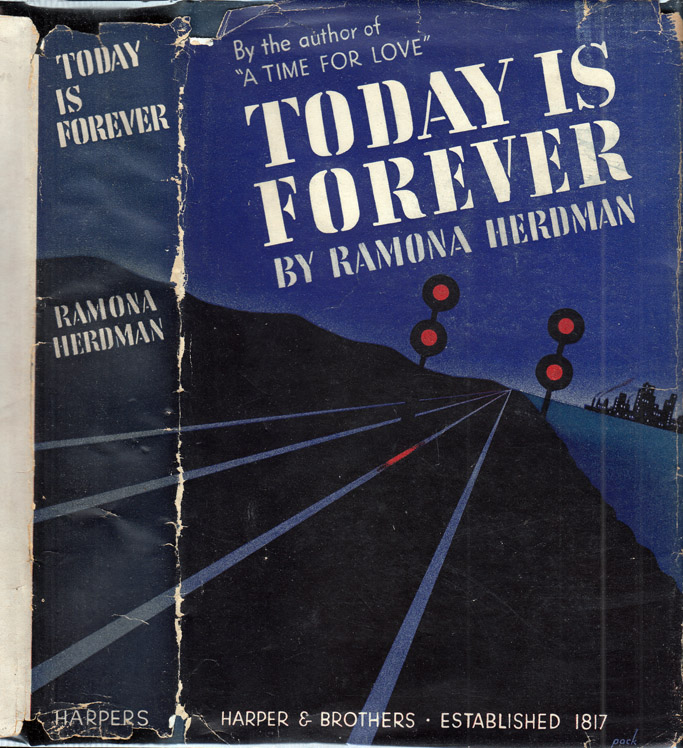 Today Is Forever [SIGNED AND INSCRIBED]. Ramona HERDMAN