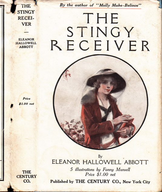 The Stingy Receiver. Eleanor Hallowell ABBOTT