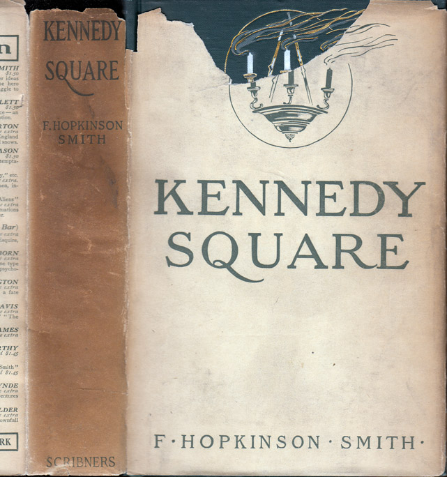 Kennedy Square. F. Hopkinson SMITH