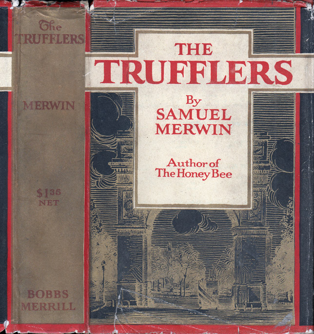 The Trufflers. Samuel MERWIN.