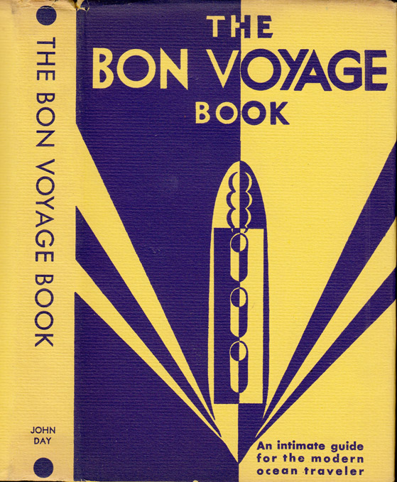 The Bon Voyage Book, An Intimate Guide for the Modern Ocean Traveler. OLD SALT