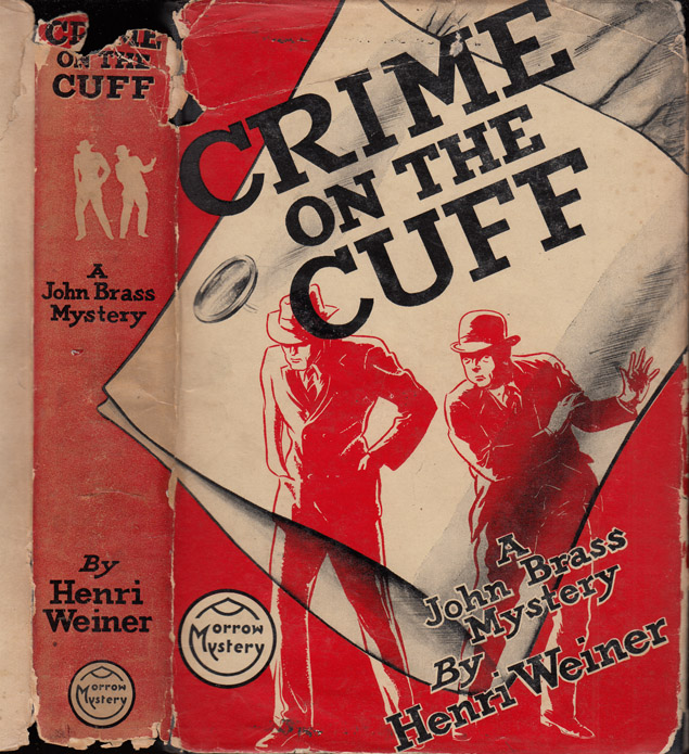 Crime on the Cuff. Henri WEINER, Stephen Longstreet