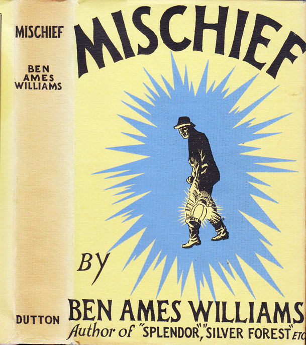 Mischief. Ben Ames WILLIAMS