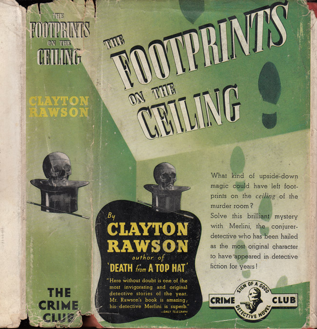 The Footprints on the Ceiling [SIGNED AND INSCRIBED]. Clayton RAWSON