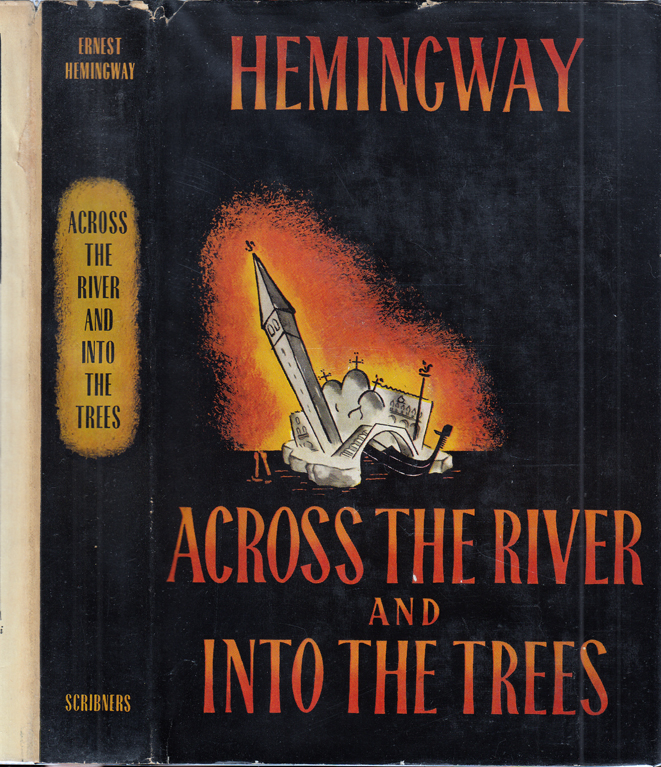 Across the River and Into the Trees. Ernest HEMINGWAY