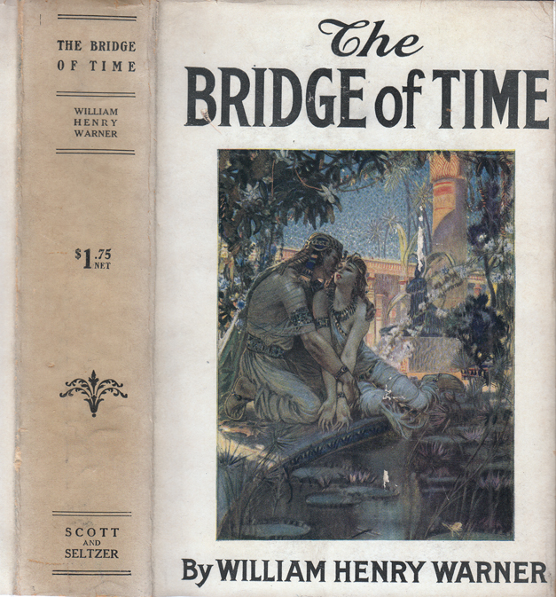 The Bridge of Time. William Henry WARNER