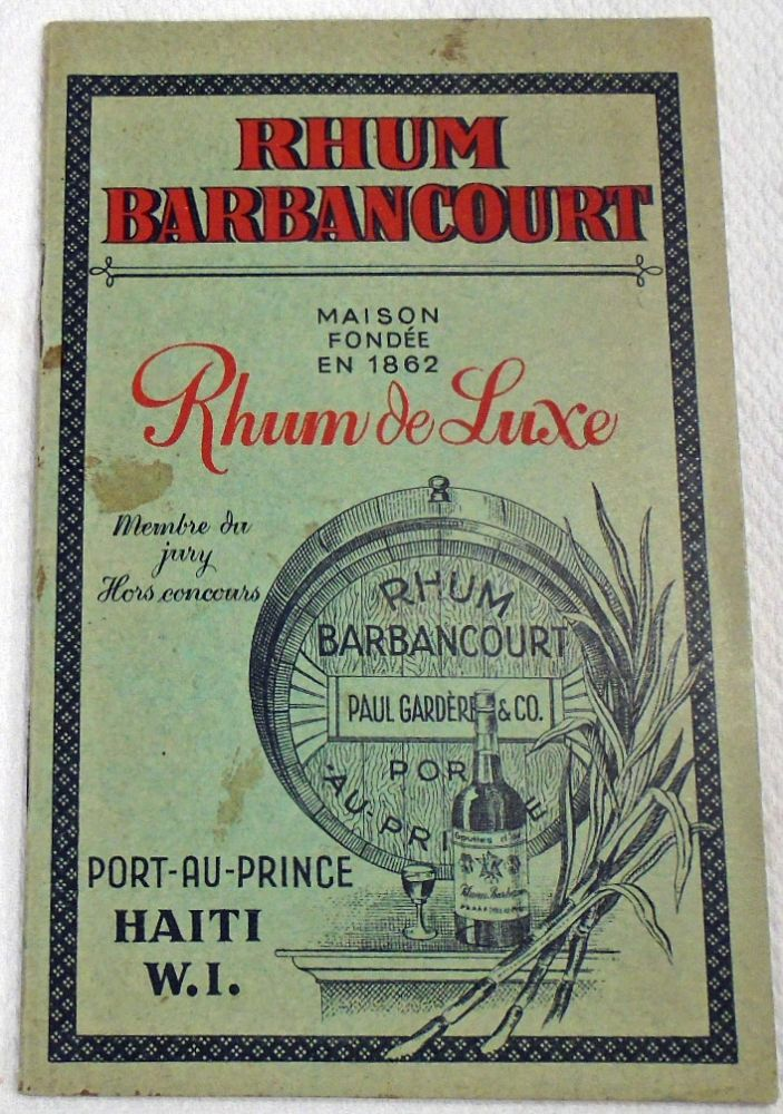 Souvenir du Rhum Barbancourt, Maison Fondee En 1862 [COCKTAIL RECIPE GUIDE]. RHUM BARBANCOURT