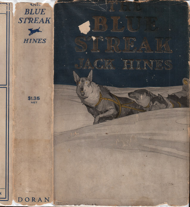 The Blue Streak [CANINE FICTION]. Jack HINES.