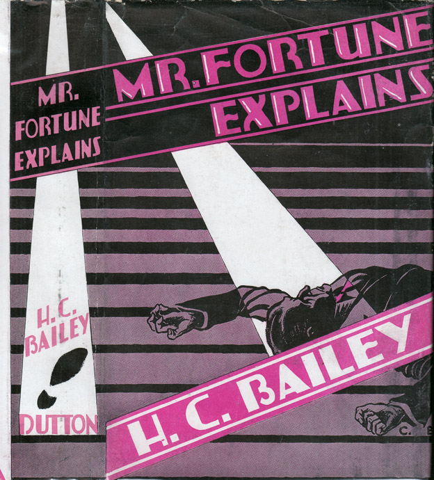 Mr. Fortune Explains. H. C. BAILEY