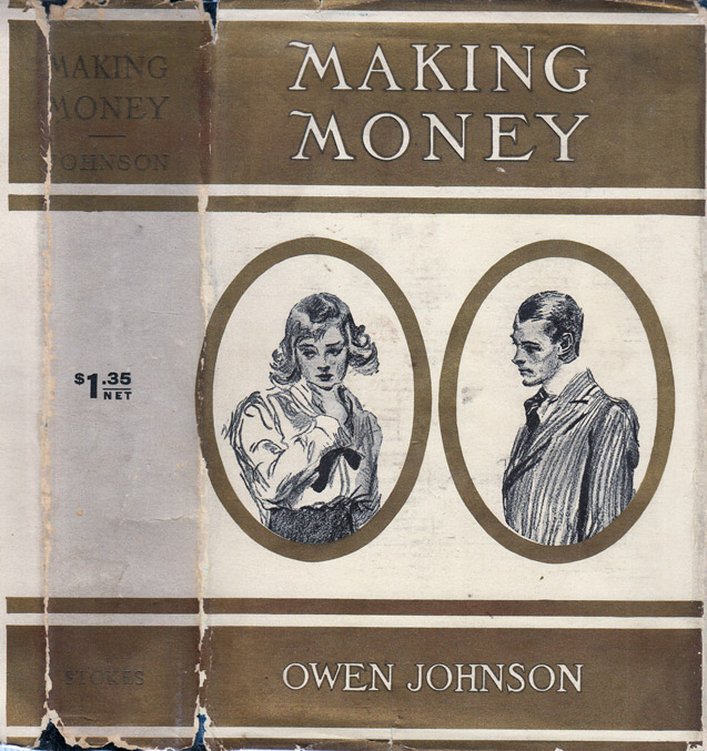 Making Money [WALL-STREET FICTION]. Owen JOHNSON
