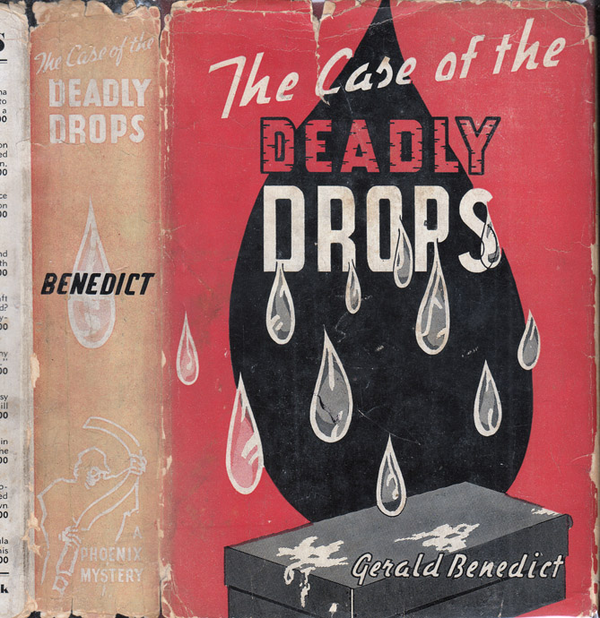 The Case of the Deadly Drops. Gerald BENEDICT