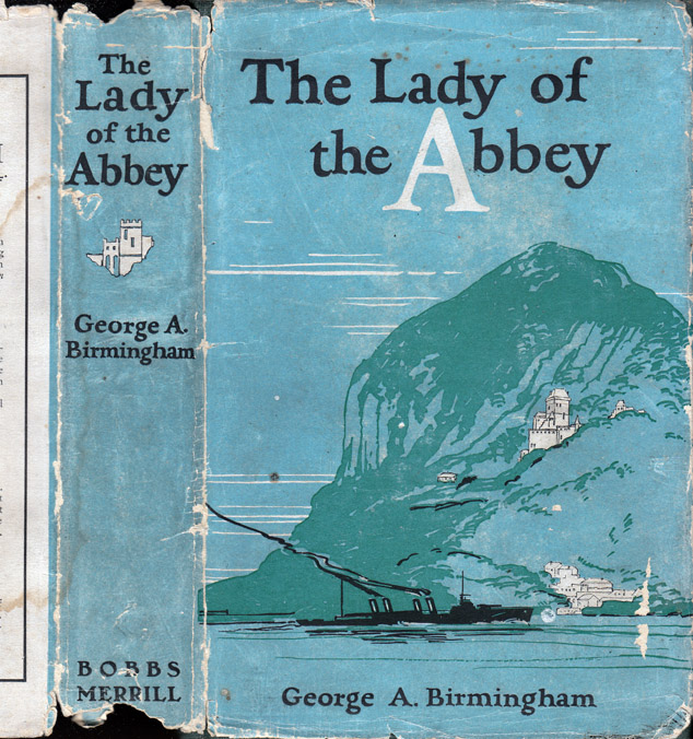 The Lady of the Abbey. George A. BIRMINGHAM