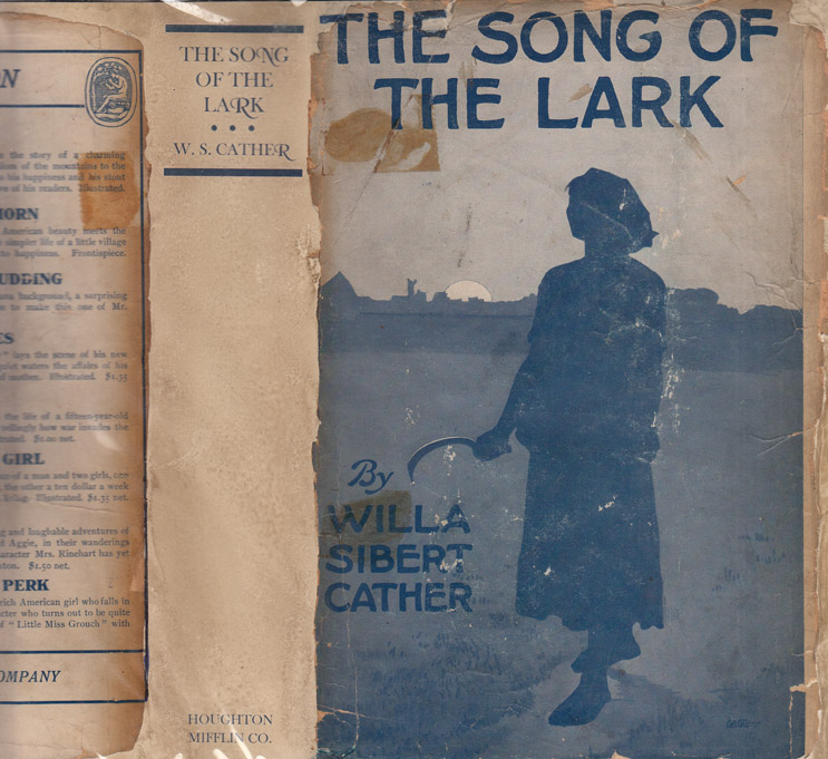The Song of the Lark. Willa Sibert CATHER
