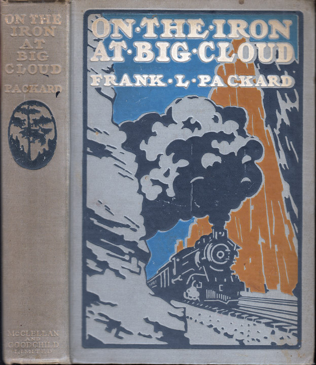 On the Iron at Big Cloud. Frank L. PACKARD
