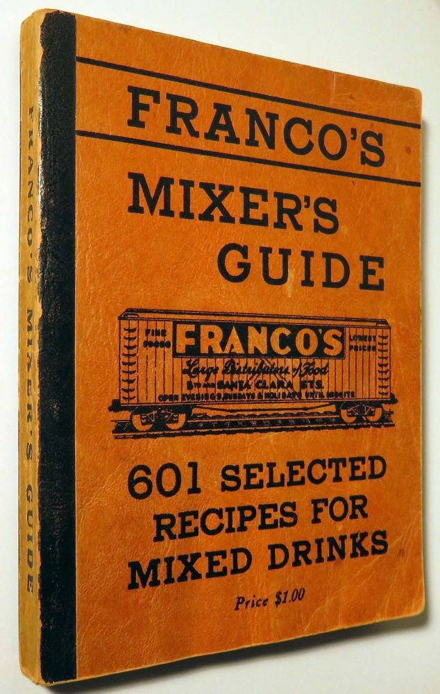 Franco's Mixer's Guide. FRANCO BROTHERS