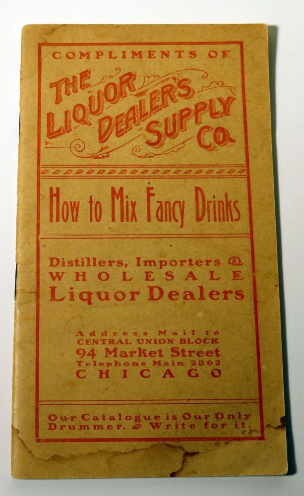 How to Mix Fancy Drinks [COCKTAIL RECIPES]. LIQUOR DEALER'S SUPPLY CO.