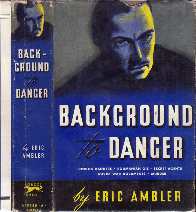 Background to Danger. Eric AMBLER.