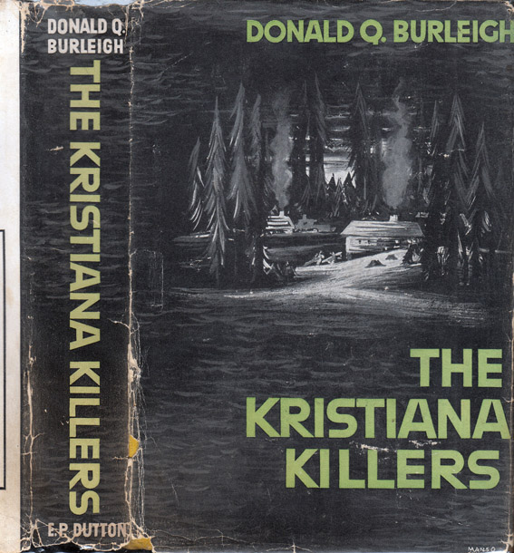 The Kristiana Killers [NARCOTICS MYSTERY]. Donald Q. BURLEIGH