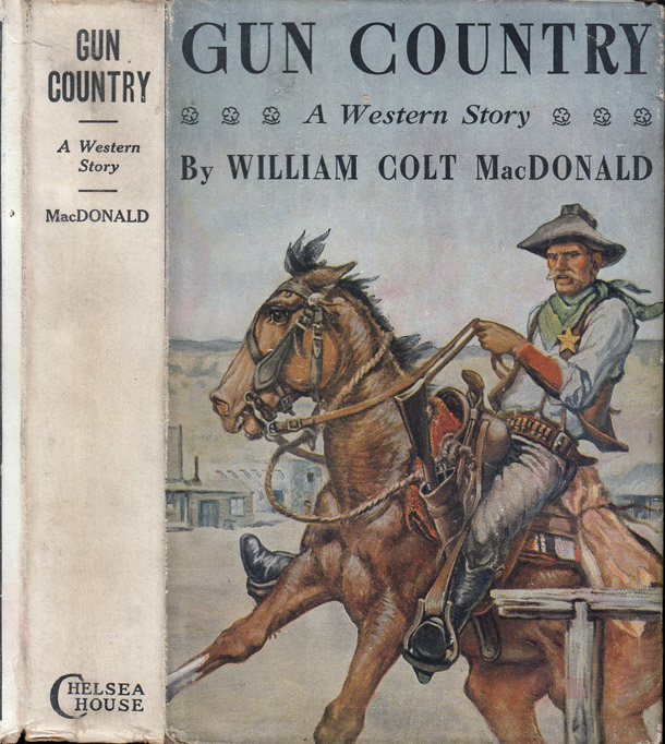 Gun Country [INSCRIBED AND SIGNED]. William Colt MACDONALD.