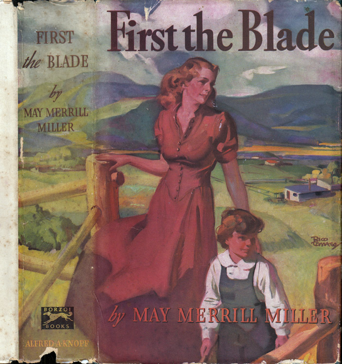 First the Blade [CALIFORNIA FICTION]. May Merrill MILLER.