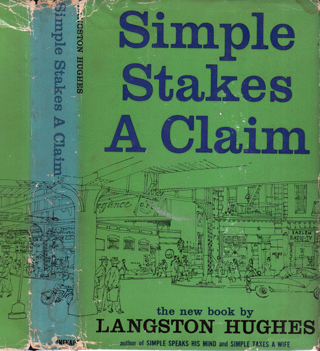 Simple Stakes A Claim [SIGNED AND INSCRIBED]. Langston HUGHES
