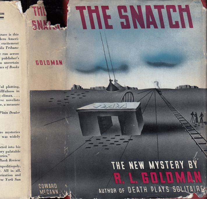 The Snatch [HOLLYWOOD MYSTERY]. R. L. GOLDMAN