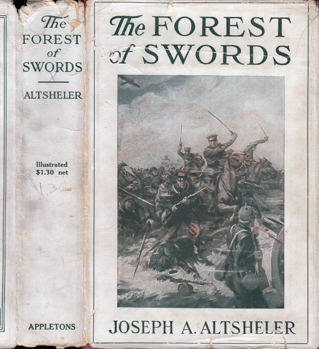 The Forest of Swords, A Story of Paris and the Marne. Joseph A. ALTSHELER