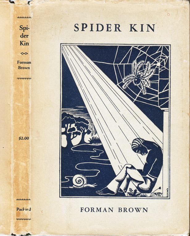 Spider Kin [GAY INTEREST]. Forman BROWN
