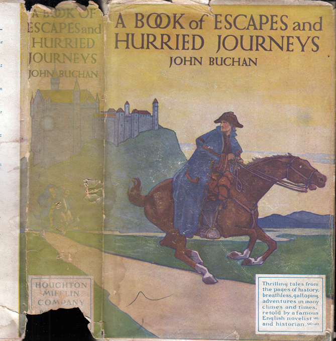 A Book of Escapes and Hurried Journeys. John BUCHAN