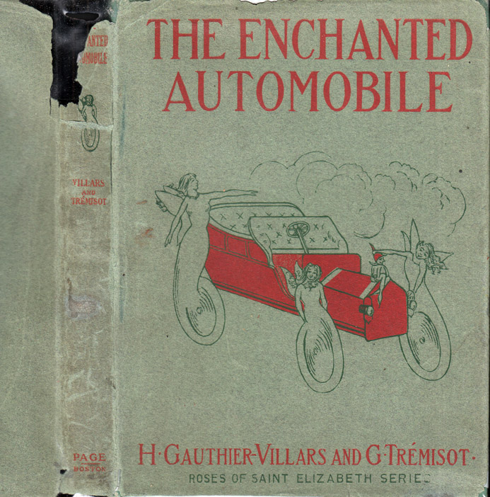 The Enchanted Automobile. H. GAUTHIER-VILLARS, G. TRESMISOT, Mary J. SAFFORD